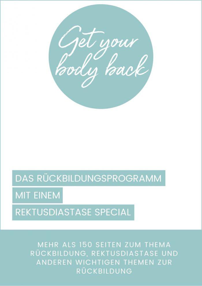 Rückbildungsprogramm #GetYourBodyBack